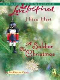Soldier for Christmas (Mills & Boon Love