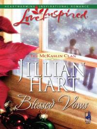Blessed Vows (Mills & Boon Love Inspired