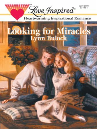 Looking for Miracles (Mills & Boon Love