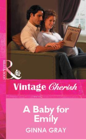 Baby for Emily (Mills & Boon Vintage Che