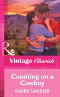 Counting on a Cowboy (Mills & Boon Vinta