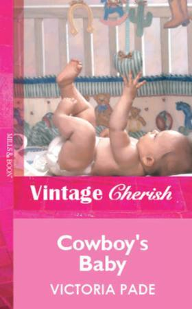 Cowboy's Baby (Mills & Boon Vintage Cher
