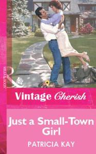 Just a Small-Town Girl (Mills & Boon Vin