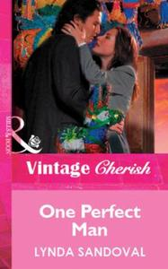 One Perfect Man (Mills & Boon Vintage Ch