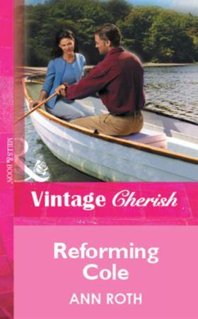 Reforming Cole (Mills & Boon Vintage Che