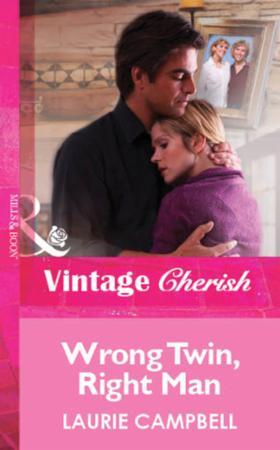 Wrong Twin, Right Man (Mills & Boon Vint