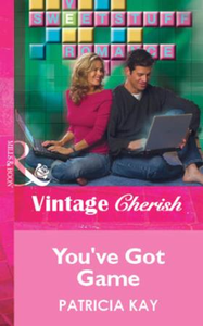 You've Got Game (Mills & Boon Vintage Ch