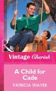 Child for Cade (Mills & Boon Vintage Che