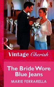 Bride Wore Blue Jeans (Mills & Boon Vint