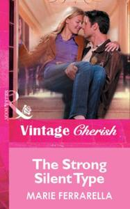 Strong Silent Type (Mills & Boon Vintage