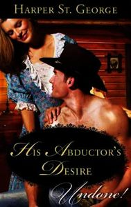 His Abductor's Desire (Mills & Boon Hist