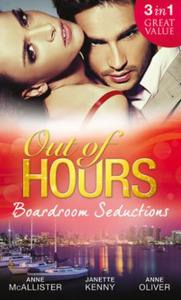 Out of Hours...Boardroom Seductions: One