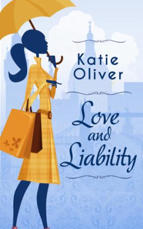 Love and Liability (Dating Mr Darcy - Bo