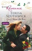 Crazy About the Boss (Mills & Boon Silho