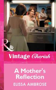 Mother's Reflection (Mills & Boon Vintag