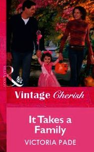 It Takes a Family (Mills & Boon Vintage