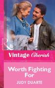 Worth Fighting For (Mills & Boon Vintage