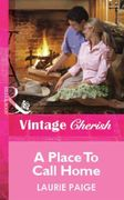 Place To Call Home (Mills & Boon Vintage