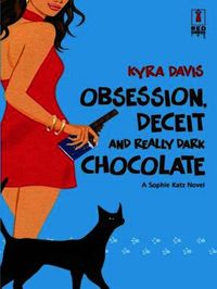 Obsession, Deceit and Really Dark Chocol