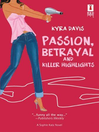 Passion, Betrayal and Killer Highlights