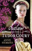 OUTLAW in the Tudor Court: Ransom Bride