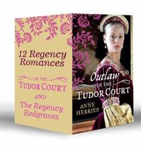 Regency Redgraves and In the Tudor Court