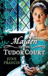 MAIDEN in the Tudor Court: His Runaway M