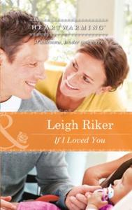 If I Loved You (Mills & Boon Heartwarmin