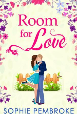 Room For Love (The Love Trilogy - Book 1