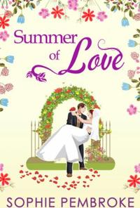 Summer Of Love (The Love Trilogy - Book