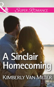 Sinclair Homecoming (Mills & Boon Superr