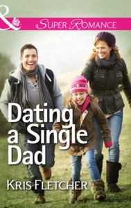 Dating a Single Dad (Mills & Boon Superr