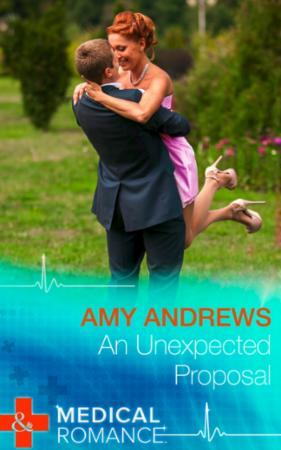 Unexpected Proposal (Mills & Boon Medica