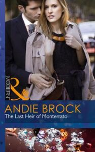 Last Heir of Monterrato (Mills & Boon Mo