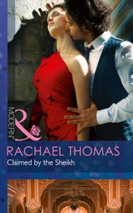 Claimed by the Sheikh (Mills & Boon Mode