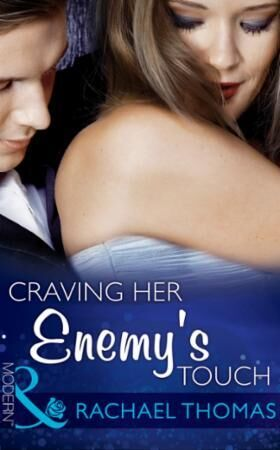 Craving Her Enemy's Touch (Mills & Boon