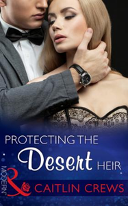 Protecting the Desert Heir (Mills & Boon