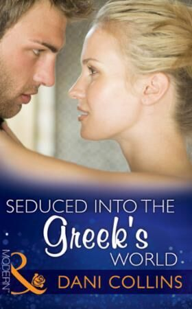 Seduced into the Greek's World (Mills &