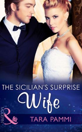 Sicilian's Surprise Wife (Mills & Boon M