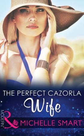Perfect Cazorla Wife (Mills & Boon Moder