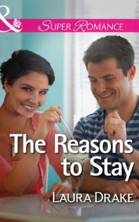 Reasons to Stay (Mills & Boon Superroman