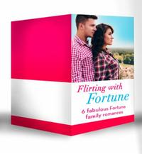 Flirting with Fortune (Mills & Boon e-Bo