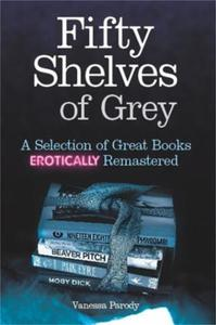 Fifty Shelves of Grey