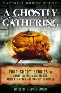 Mammoth Books presents A Ghostly Gatheri