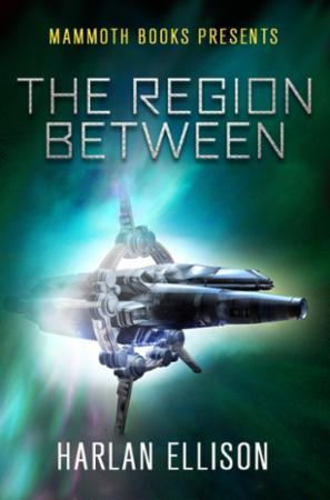 Mammoth Books presents The Region Betwee