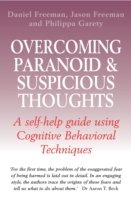 Overcoming Paranoid & Suspicious Thought
