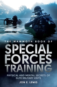 The Mammoth Book Of Special Forces Train