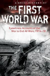 Brief History of the First World War