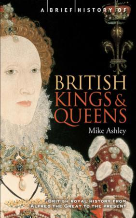 Brief History of British Kings & Queens