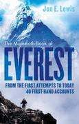 The Mammoth Book Of Everest: From the first attempts to today, 40 fir